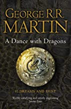 A Dance With Dragons - Part 1 (Dreams And Dust)