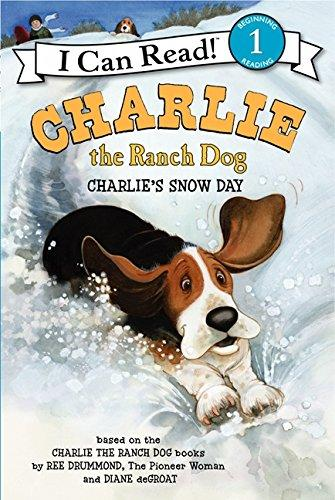 CHARLIE THE RANCH DOG: CHARLIE'S SNOW DA