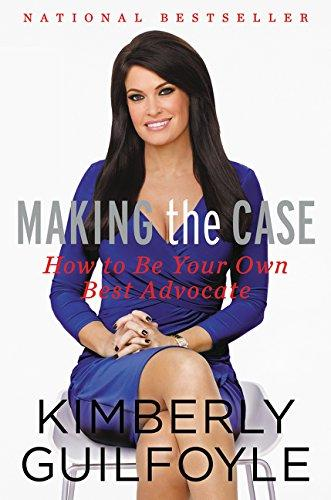 Making The Case How To Be Your Best Advocate