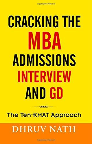 Cracking The Mba Admission Interview And Gd