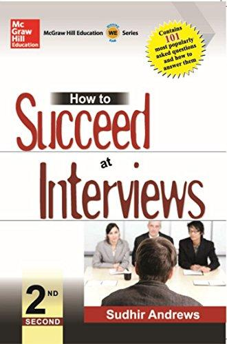 How To Succeed At Interviews 2Nd
