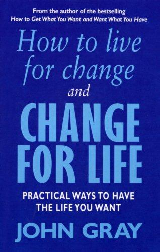 How To Live For Change And Cha