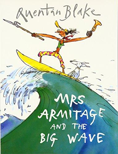 Mrs Armitage And The Big Wave
