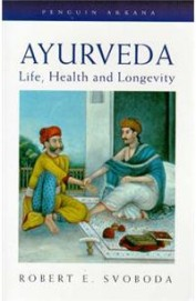 Ayurveda : Life, Health and Lo