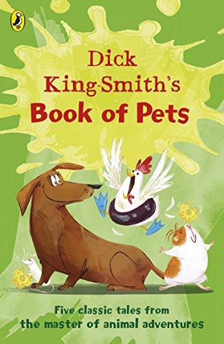 Dick King-Smith�s Book of Pets