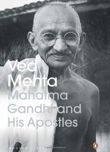 Mahatma Gandhi and His Apostle