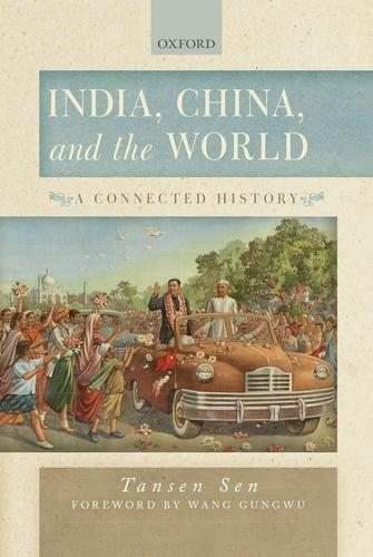 India, China And The World: A Connected