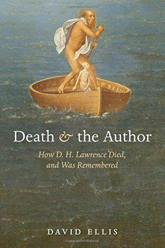 Death & The Author-How D.H. Lawrence Died, And Was Remembered