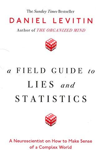 Field Guide to Lies and Statis