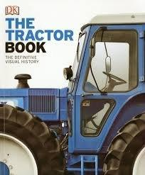 The Tractor Book- The Definitive Visual History