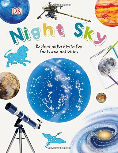 Night Sky: Explore Nature with