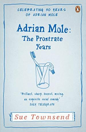 Adrian Mole : The Prostrate Ye