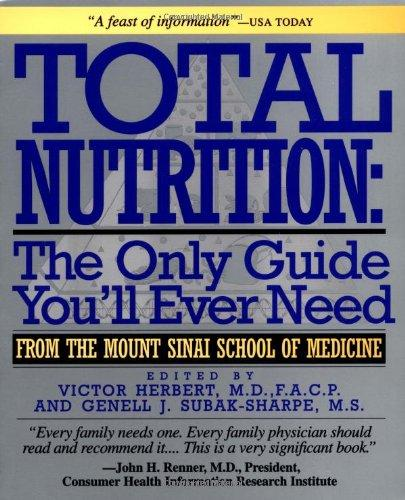 Total Nutrition-The Only Guide You'll Ever Need