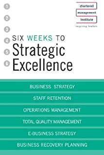 Six Weeks To Strategic Excellence