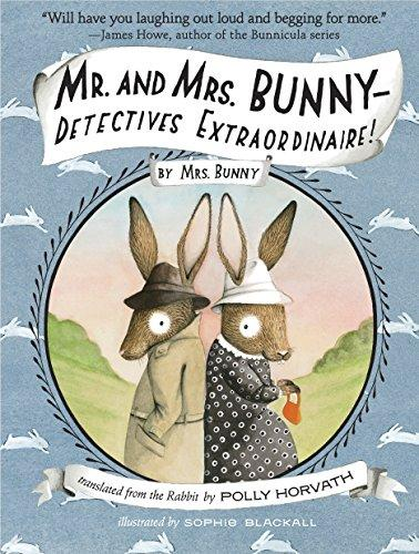 Mr. And Mrs Bunny Detective Extraordinarie