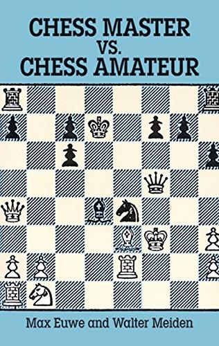 EUWE-CHESS MASTER VS. CHESS AMATEUR