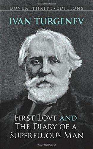 Turgenev-First Love & The Diary of a Sup