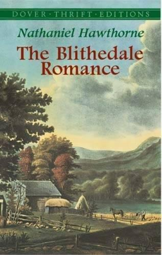 Hawthorne-The Blithedale Romance