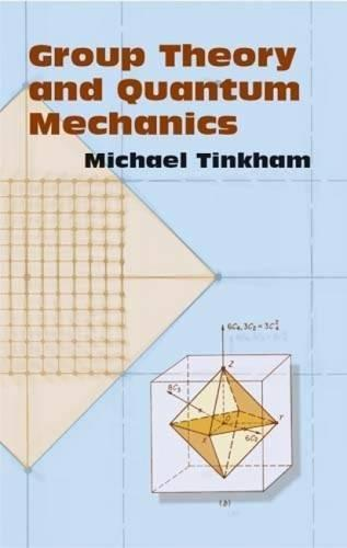 TINKHAM-GROUP THEORY AND QUANTUM MECHANI