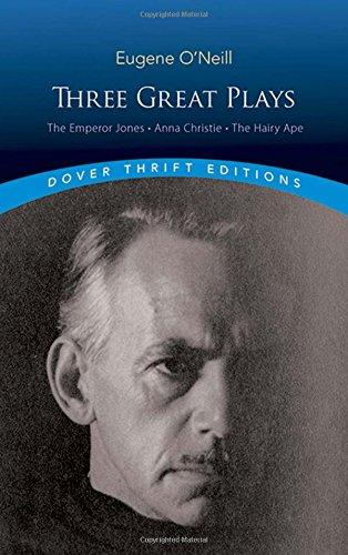 O'Neill-Three Great Plays: The Emperor J