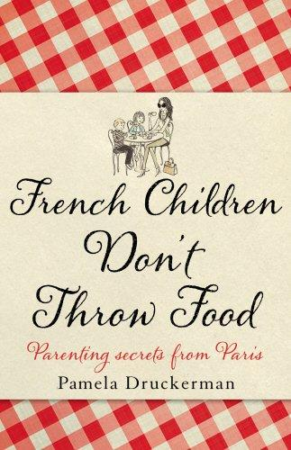 French Children Don't Throw Fo