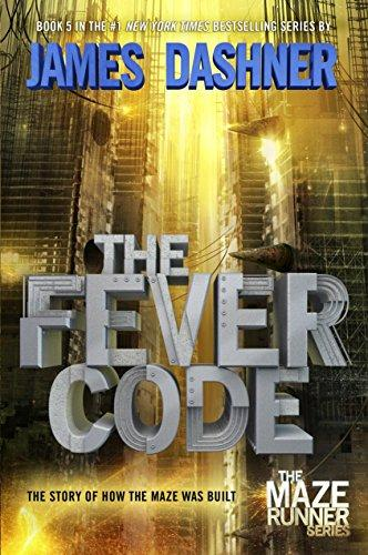 The Fever Code (Maze Runner, B