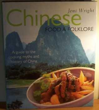 Chinese Food And Folklore