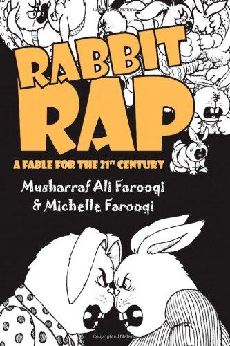 Rabbit Rap: A Fable for the 21