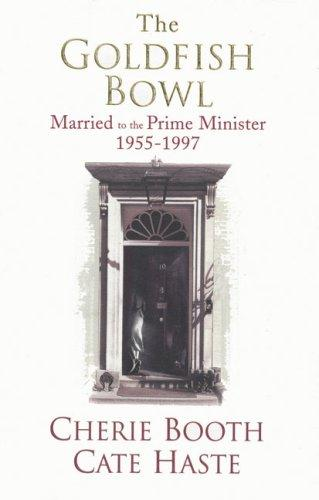 The Goldfish Bowl: Married To The Prime Minister