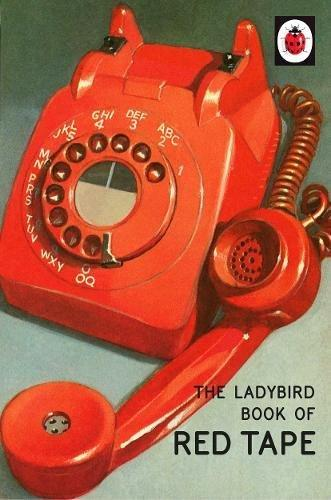Ladybird Book of Red Tape, The