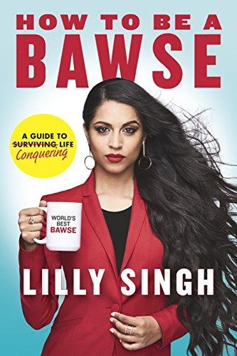 How to Be a Bawse : A Guide to