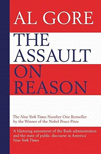 The Assault On Reason: How The Politics