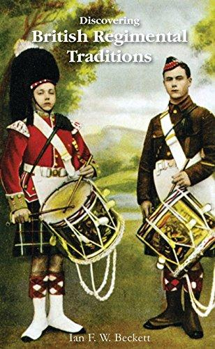 Discovering British Regimental Tradition
