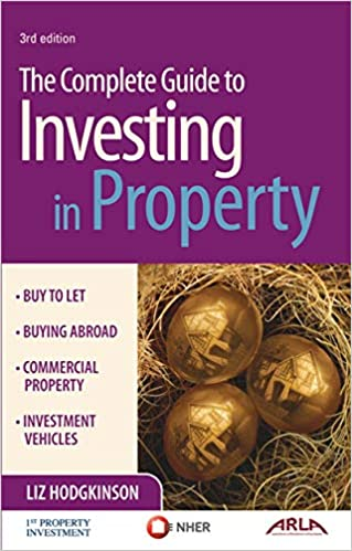 The Complete Guide Ti Investing In Property