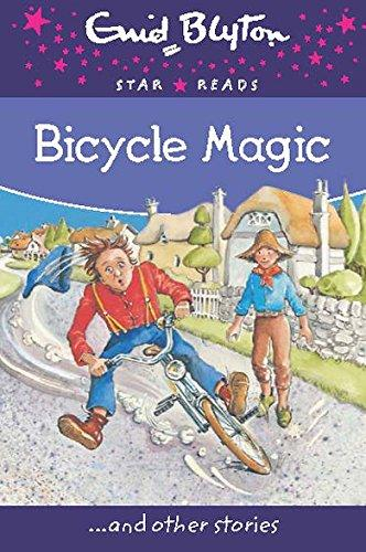 Bicycle Magic (Enid Blyton: Star Reads)