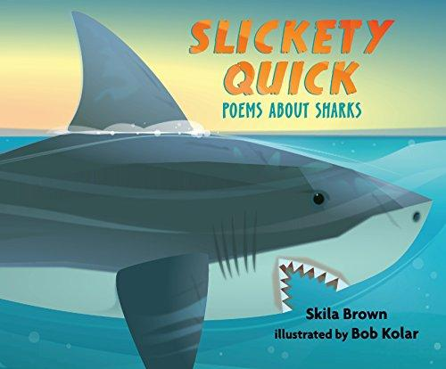 Slickety Quick: Poems about Sh