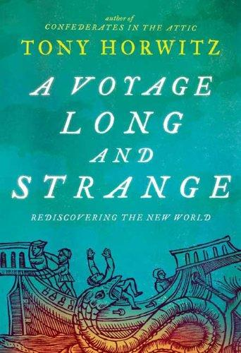 A Voyage Long And Strange- Rediscovering The New World