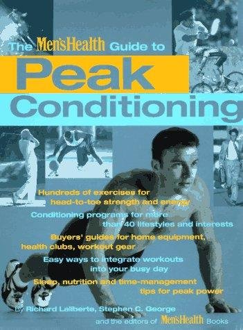 The Men's Health Guide To Peak Conditoning
