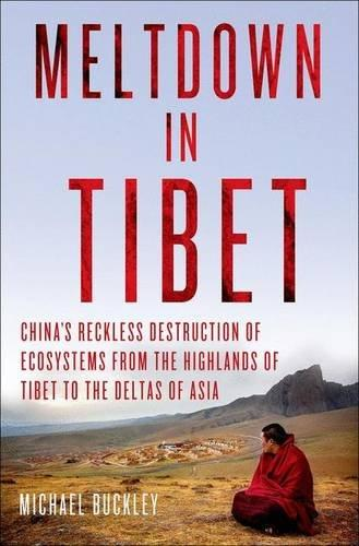 Meltdown In Tibet