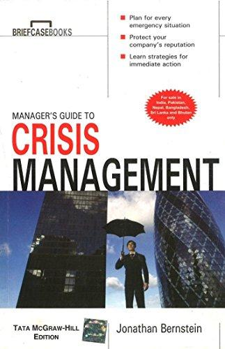 Manager's Guide To Crisis Managemet