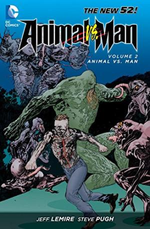 Animal Man Vol. 2: Animal Vs.
