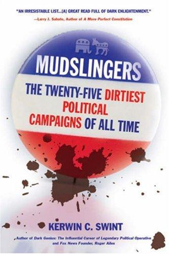 Mudslingers : The Twenty-five