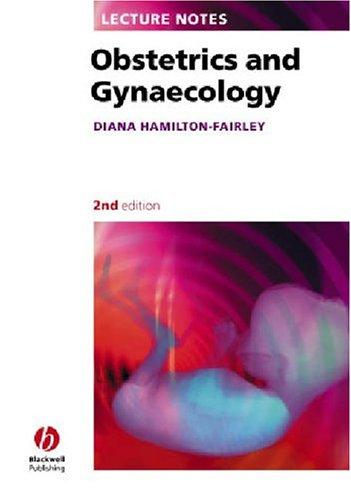 (EX)LECTURE NOTES OBSTETRICS AND GYNAECOLOGY