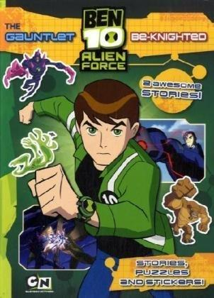 Ben Ten Alien Force # 2-The Gauntlet And Be-Knighted