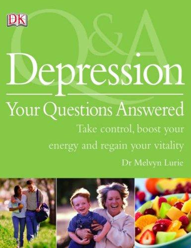 Depression : Your Questions An
