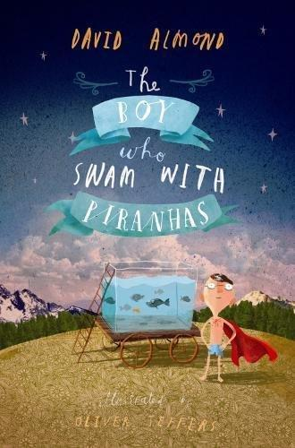 Boy Who Swam with Piranhas, Th
