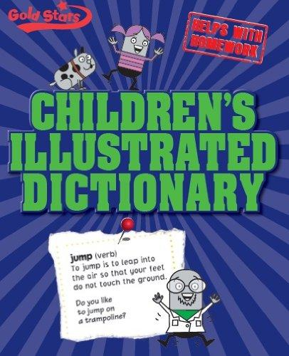 Childrens Illustrated Dictionary (Gold S