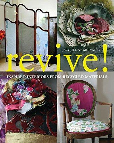 Revive- Inspired Interiors From Recycled Materials