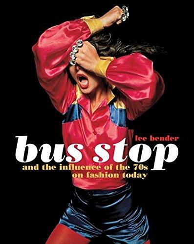 Bus Stop And The Influence Of The 70S On Fashion Today