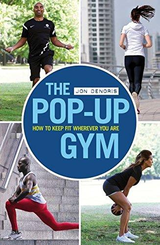 The Pop-Up Gym- How To Keep Fit Wherever You Are